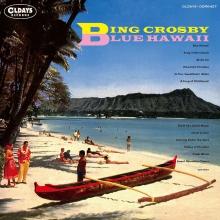BING CROSBY / ビング・クロスビー / Blue Hawaii / ブルー・ハワイ