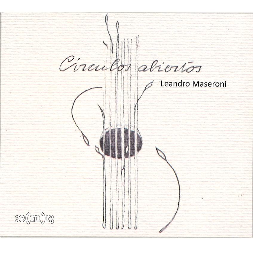 LEANDRO MASERONI / レアンドロ・マセローニ / CIRCULOS ABIERTOS