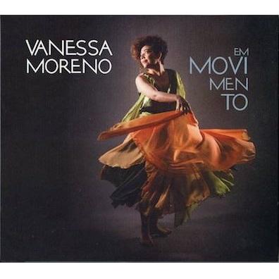 VANESSA MORENO / ヴァネッサ・モレーノ / EM MOVIMENTO