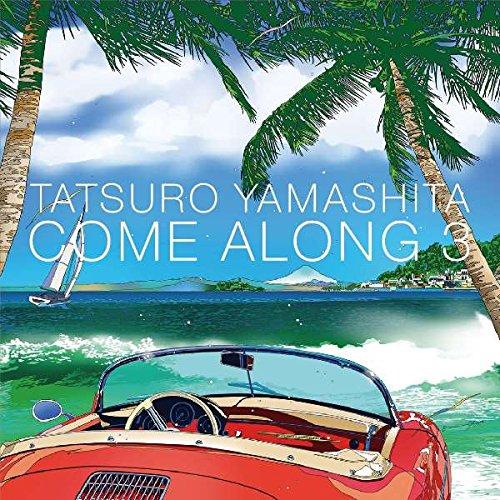 TATSURO YAMASHITA / 山下達郎 / COME ALONG 3