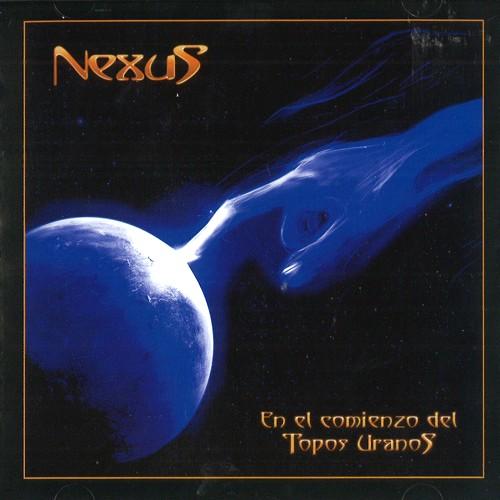 NEXUS (ARG) / ネクサス / EN EL COMIENZO DEL TOPOS URANOS