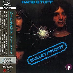 HARD STUFF / ハード・スタッフ / バレットプルーフ - 2017リマスター/SHM-CD