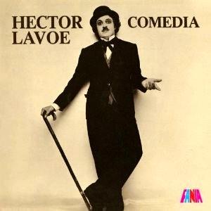 HECTOR LAVOE / エクトル・ラボー / COMEDIA