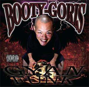 BOOTY-GORIS / G.Y.A.N.FUNK