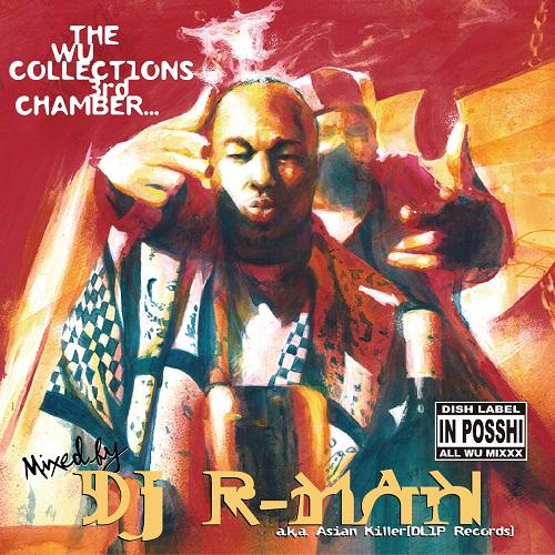 DJ R-MAN / WU COLLECTIONS 3rd CHAMBER