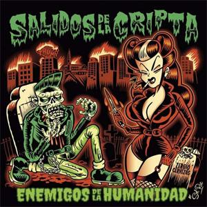 SALIDOS DE LA CRIPTA / ENEMIGOS DE LA HUMANIDAD
