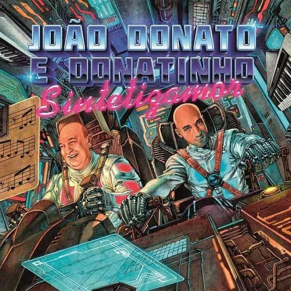 JOAO DONATO E DONATINHO / ジョアン・ドナート & ドナチーニョ / Sintetizamor / シンテチザモー <LP>