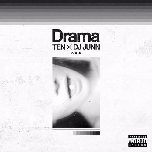 TEN × DJ JUNN / Drama