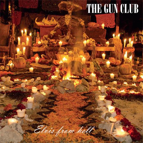 GUN CLUB / ガンクラブ / ELVIS FROM HELL (2LP)