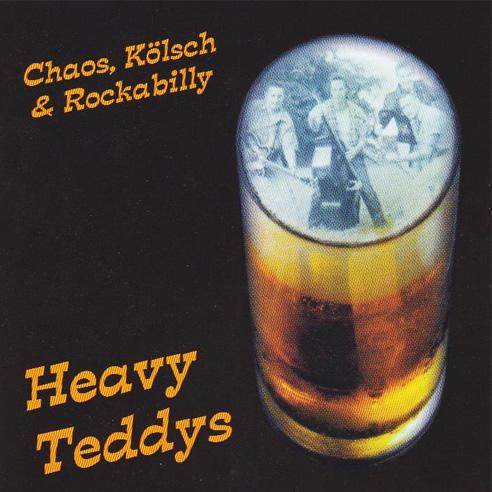 HEAVY TEDDYS / CHAOS, KOLSCH & ROCKABILLY