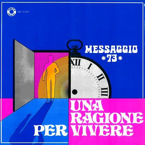 MESSAGGIO 73 / UNA RAGIONE PER VIVERE - 180g LIMITED VINYL/REMASTER