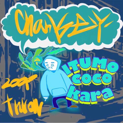 Chankey / ITUMOCOCOKARA