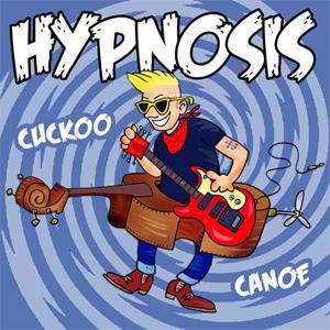 """HYPNOSIS / CUCKOO CANOE (7"""")"""