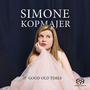 SIMONE KOPMAJER シモーネ・コップマイヤー / Good Old Times(Hybrid Stereo SACD)