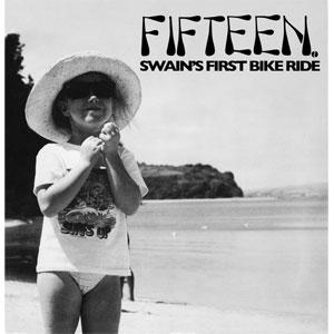 FIFTEEN / フィフティーン / SWAIN'S FIRST BIKE RIDE (LP)