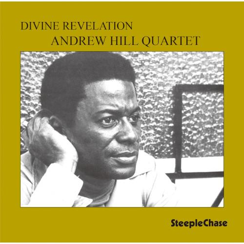 ANDREW HILL / アンドリュー・ヒル / Divine Revelation  / ディヴァイン・レヴェレーション