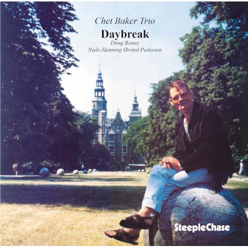 CHET BAKER / チェット・ベイカー / Daybreak / デイブレイク