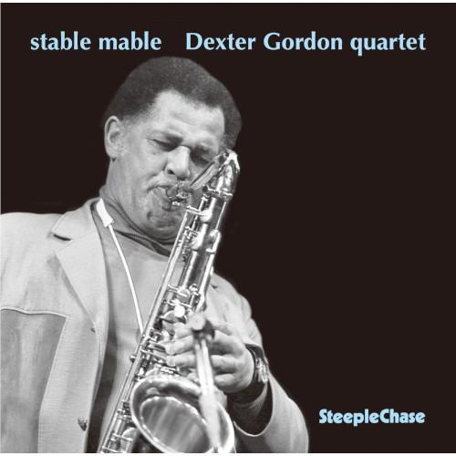 DEXTER GORDON / デクスター・ゴードン / Stable Mable / ステーブル・メーブル