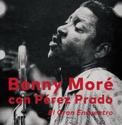 BENY MORE & PEREZ PRADO / ベニー・モレー& ペレス・プラード / 素晴らしき出会い