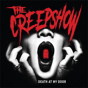 CREEPSHOW / DEATH AT MY DOOR (LP)