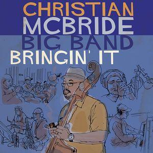 CHRISTIAN MCBRIDE クリスチャン・マクブライド / Bringin'It(2LP)