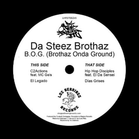 "DA STEEZ BROTHAZ / B.O.G. [BROTHAZ ONDA GROUND] 7"""