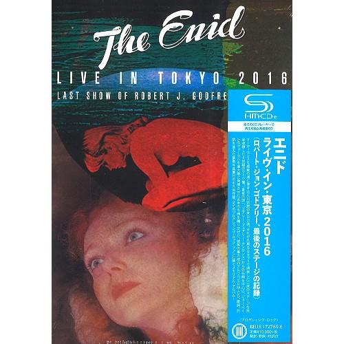 THE ENID (UK) / エニド / LIVE IN TOKYO 2016 - SHM-CD / ライヴ・イン・東京2016 - SHM-CD