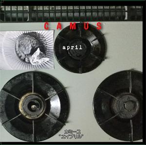 CAMUS (JPN/PUNK) / april