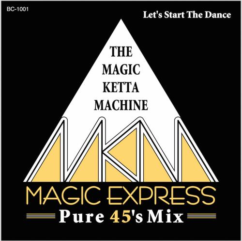 MAGIC KEITA MACHINE / MAGIC EXPRESS