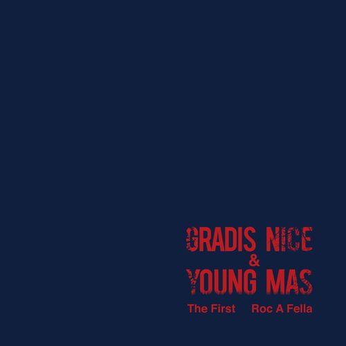 "GRADIS NICE&YOUNG MAS / Roc A Fella / The First 7"""