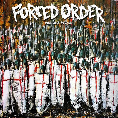 FORCED ORDER / ONE LAST PRAYER (LP)