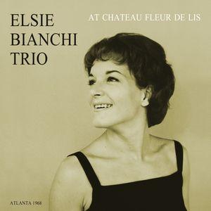 ELSIE BIANCHI エルジー・ビアンキ / At Chateau Fleur De Lis(LP)