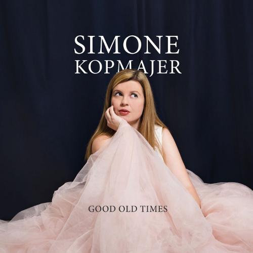 SIMONE KOPMAJER シモーネ・コップマイヤー / Good Old Times(LP/180g)