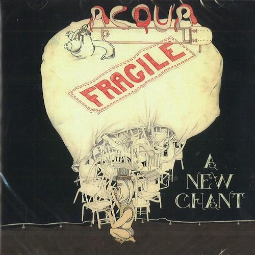 ACQUA FRAGILE / アクア・フラジーレ / A NEW CHANT