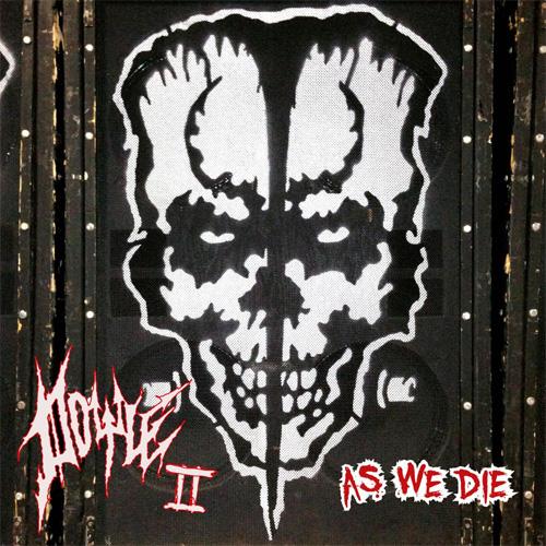 DOYLE / ドイル / AS WE DIE