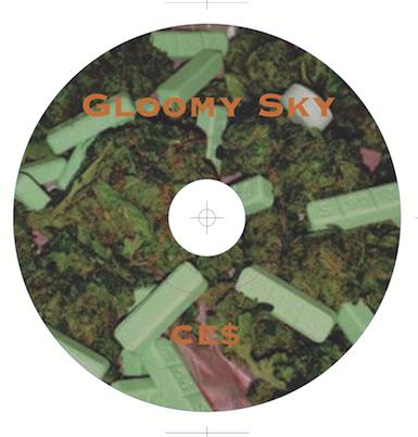 CE$ / Gloomy Sky