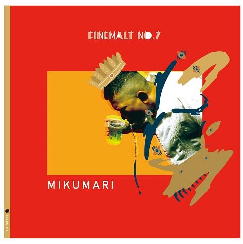 MIKUMARI×OWL BEATS / FINE MALT No.7