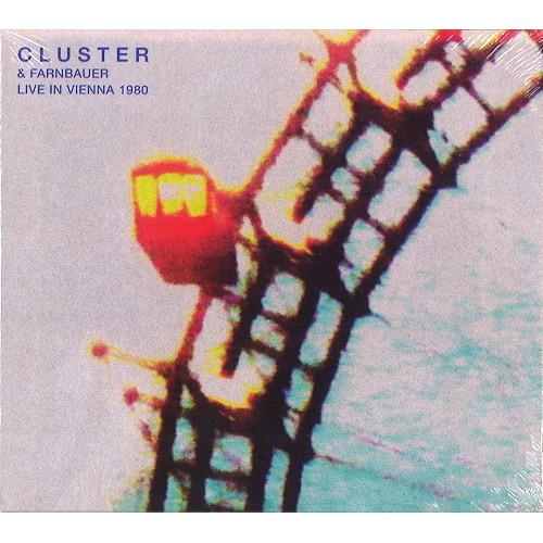 CLUSTER/JOSHI FARNBAUER / CLUSTER & FARNBAUER LIVE IN VIENNA 1980