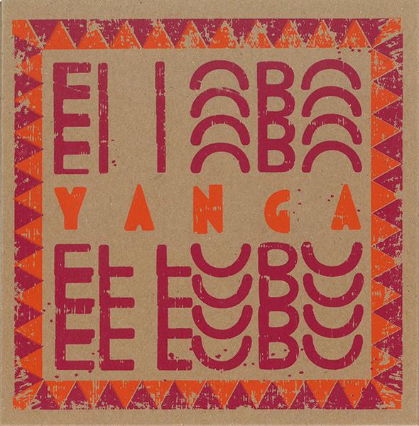YANGA / ジャンガ / EL LOBO