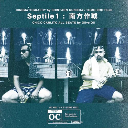 CHICO CARLITO / Septile1 -南方作戦-