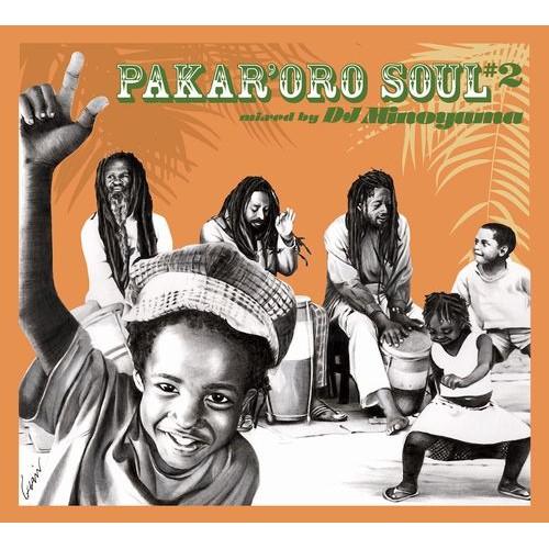 DJ MINOYAMA / DJミノヤマ / Pakar'oro Soul #2
