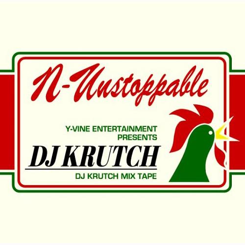 DJ KRUTCH / DJクラッチ / N-UNSTOPPABLE 【ディスクユニオン限定販売】