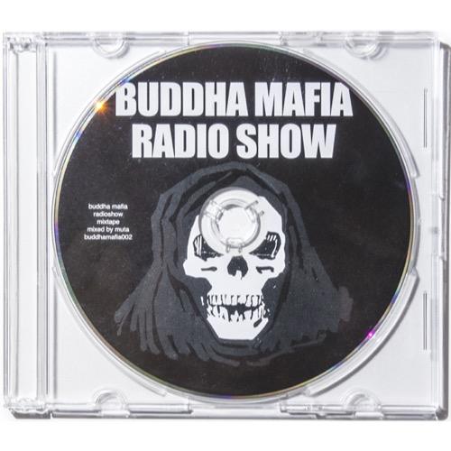 BUDDHA MAFIA / BUDDHA MAFIA RADIOSHOW MIXTAPE #2 MIXED BY MUTA