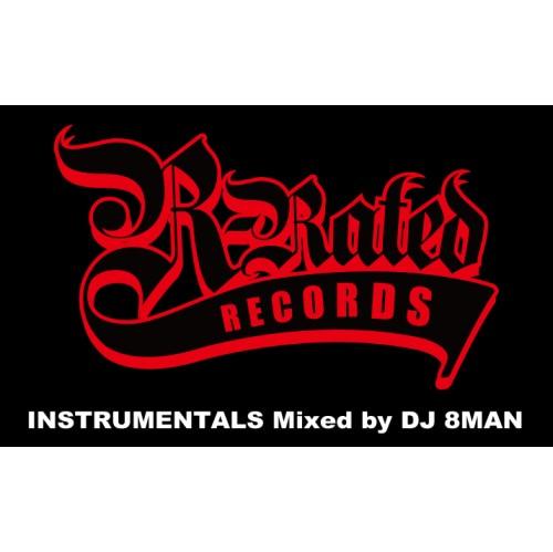DJ 8MAN (THUGMINATI) / R-RATED INSTRUMENTALS Mixed by DJ 8MAN