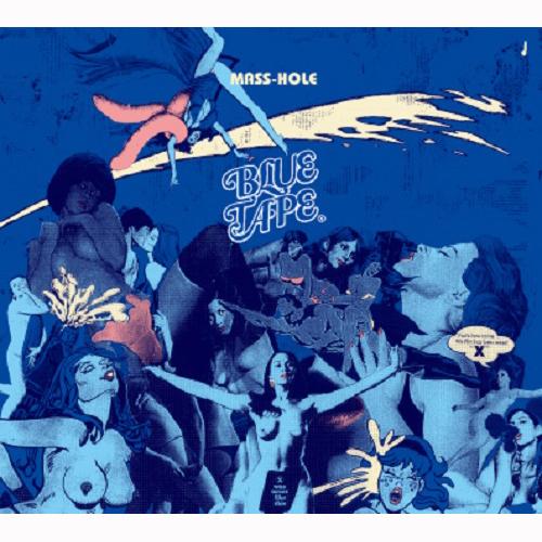 MASS-HOLE (DJ BLACKASS,MEDULLA) / マスホール / BLUE TAPE