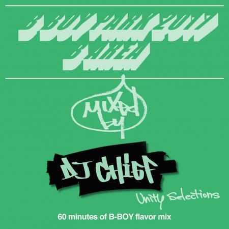 DJ CHIEF / 60minutes of B-BOY flavor mix