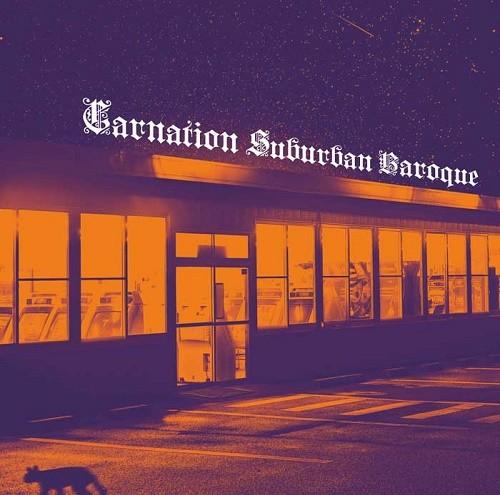 CARNATION / カーネーション / Suburban Baroque(アナログ)