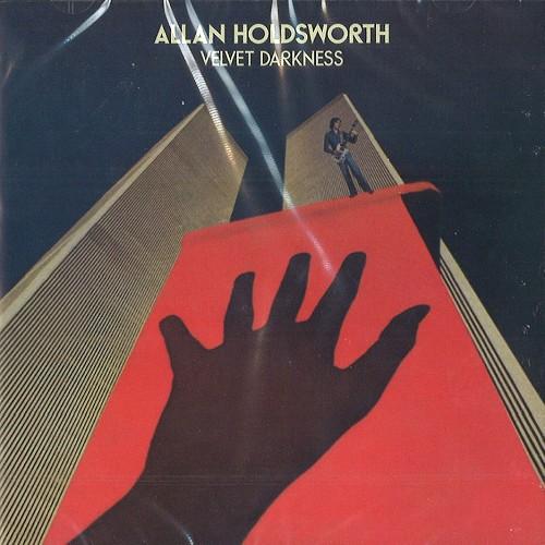 ALLAN HOLDSWORTH / アラン・ホールズワース / VELVET DARKNESS - REMASTER