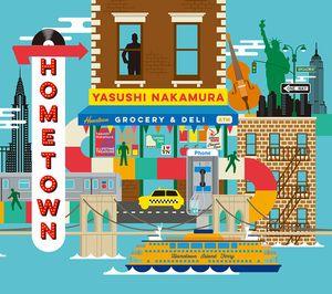 YASUSHI NAKAMURA / 中村恭士 / Hometown / ホームタウン