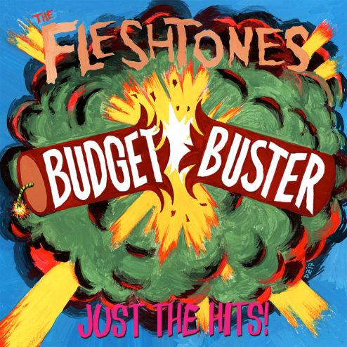 FLESHTONES / フォレッシュトーンズ / BUDGET BUSTER (LP)